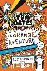 Liz Pichon - Tom Gates Tome 13 : La grande aventure (ou pas loin).