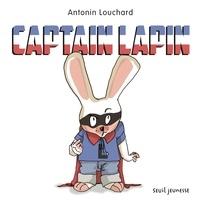Antonin Louchard - Captain Lapin.