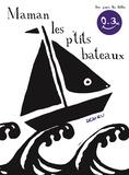 Thierry Dedieu - Maman les p'tits bateaux.
