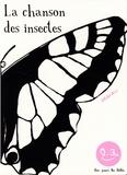 Thierry Dedieu - La chanson des insectes.