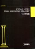 Cécile Brochard et Esther Pinon - L'extase lucide - Etude de Mémoires d'Hadrien.