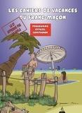 Philippe Benhamou et  SaT - Le cahier de vacances du franc-maçon - Programme officiel compagnon.