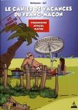 Philippe Benhamou et  SaT - Le cahier de vacances du franc-maçon - Programme officiel maître.