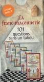 François Cavaignac - La franc-maçonnerie - 101 questions sans un tabou.