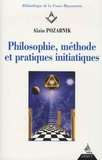 Alain Pozarnik - Philosophie, méthode et pratiques initiatiques.