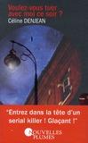 Céline Denjean - Voulez-vous tuer avec moi ce soir ?.