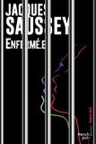 Jacques Saussey - Enfermé.e.