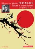 Haruki Murakami - Ecoute le chant du vent suivi de Flipper 1973. 1 CD audio MP3