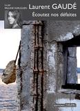 Laurent Gaudé - Ecoutez nos défaites. 1 CD audio MP3