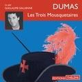 Alexandre Dumas et Guillaume Galliennne - Les trois mousquetaires.