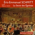 Eric-Emmanuel Schmitt et Mathurin Voltz - La Secte des Égoïstes.