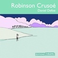 Daniel Defoe et Mathurin Voltz - Robinson Crusoé.