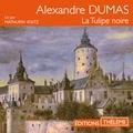 Alexandre Dumas et Mathurin Voltz - La Tulipe noire.