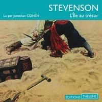 Robert Louis Stevenson et Jonathan Cohen - L'île au trésor.