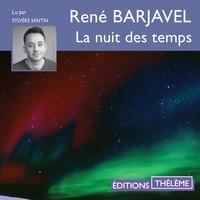 René Barjavel et Sylvère Santin - La nuit des temps.