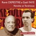 René Depestre et Gaël Faye - Révolte et tendresse.