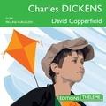 Charles Dickens et Pauline Huruguen - David Copperfield.