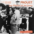 Marcel Proust et Guillaume Gallienne - Les Plaisirs et les Jours.