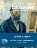 Géraldine Puireux - Paul Cézanne - Homme carré et artiste pointu. Avec un livre d'art et un livre audio.
