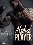 Julie Huleux - Alpha Player.