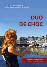 Lyvia Palay - Duo de choc.