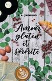S. A. Yarmond - Amour, gluten et sororité.