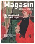 Victoire Feuillebois - Le magasin du XIXe siècle N° 9/2019 : L'universel cabotinage.