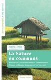 Fabien Locher - La nature en communs - Ressources, environnement et communauté (France et Empire français XVIIe-XXIe siècle).