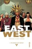 Jonathan Hickman et Nick Dragotta - East of West Tome 5 : Vos ennemis sont partout.