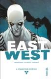 Jonathan Hickman et Nick Dragotta - East of West Tome 6 : Psaume pour les déchus.