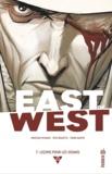 Jonathan Hickman et Nick Dragotta - East of West Tome 7 : Leçons pour les soumis.