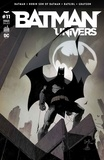 Scott Snyder et Greg Capullo - Batman Univers N° 11 : Batman ; Robin Son of Batman ; Batgirl ; Grayson.