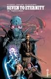 Rick Remender et Jerome Opeña - Seven to Eternity Tome 1 : Le maître des murmures.