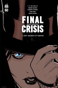 Final Crisis Tome 1 Sept soldats (1re partie)