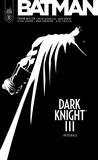 Frank Miller et Brian Azzarello - Batman - Dark Knight III Intégrale : .