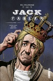 Bill Willingham et Matthew Sturges - Jack of Fables Tome 1 : .