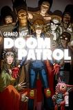 Gerard Way et Nick Derington - Gerard Way présente Doom Patrol Tome 1 : .