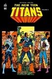 Marv Wolfman et George Pérez - New Teen Titans Tome 4 : .