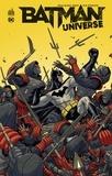 Brian Michael Bendis et Nick Derington - Batman Universe.