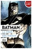 Scott Snyder et Greg Capullo - Batman  : La cour des hiboux - Opération été 2020.