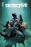 Peter J. Tomasi et Doug Mahnke - Batman : Detective Tome 1 : Mythologie.