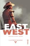 Jonathan Hickman et Nick Dragotta - East of West Tome 9 : La victoire est sans partage.