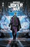 James Tynion IV et Jorge Jimenez - Batman Joker War Tome 2 : .