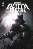 Scott Snyder et Greg Capullo - Batman Death Metal Tome 2 : .
