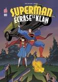 Gene Luen Yang et  Gurihiru - Superman écrase le Klan.