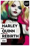 Jimmy Palmiotti et Amanda Conner - Harley Quinn rebirth  : .