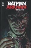 Bill Finger et Bob Kane - Batman Arkham  : Double-Face.