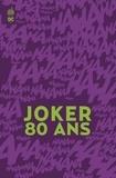 Urban Comics - 1940-2020, The Joker Super Spectacular #1 - Joker 80 ans.