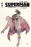 Brian Michael Bendis - Clark Kent : Superman Tome 0 : Homme d'acier.