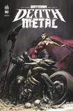 Scott Snyder et Greg Capullo - Batman Death Metal Tome 1 : .